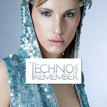 Techno Remember  (2013) [MULTI]