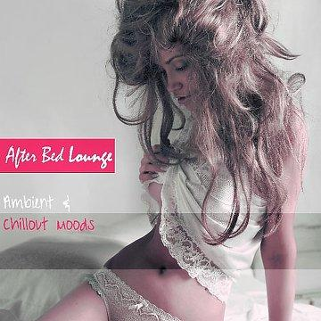 After Bed Lounge (Ambient & Chillout Moods) (2013) [MULTI]