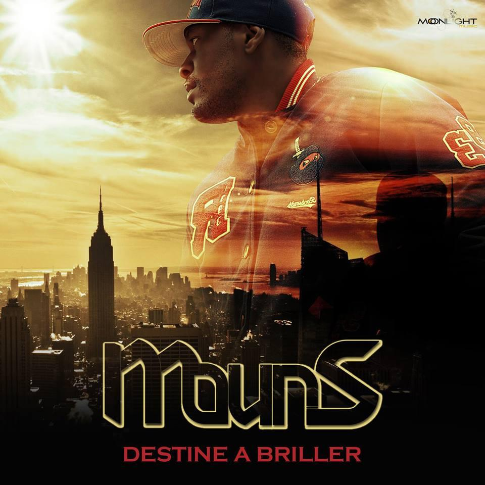 Mouns - Destine A Briller (2013) [MULTI]