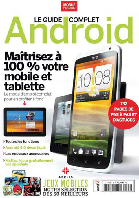 Mobile Passion N°8 - Le Guide complet Android