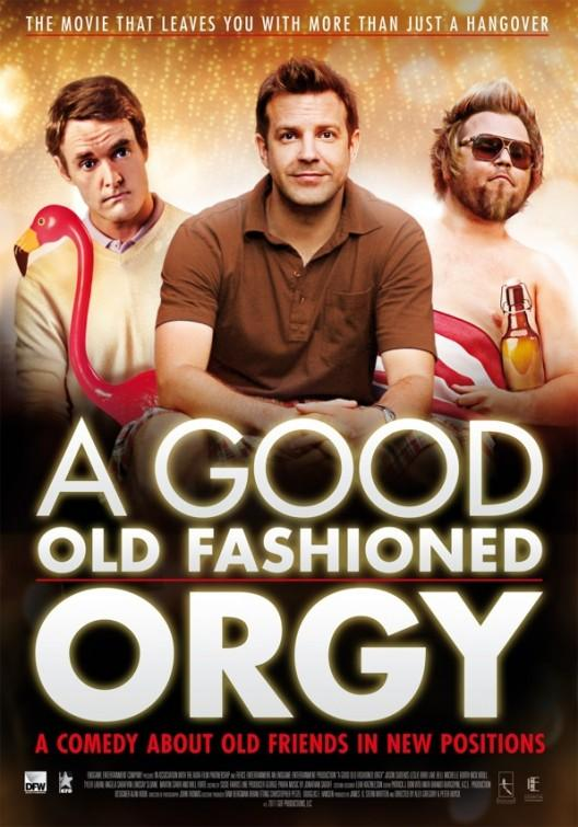 [MULTI] A Good Old Fashioned Orgy [VOSTFR][DVDRIP]
