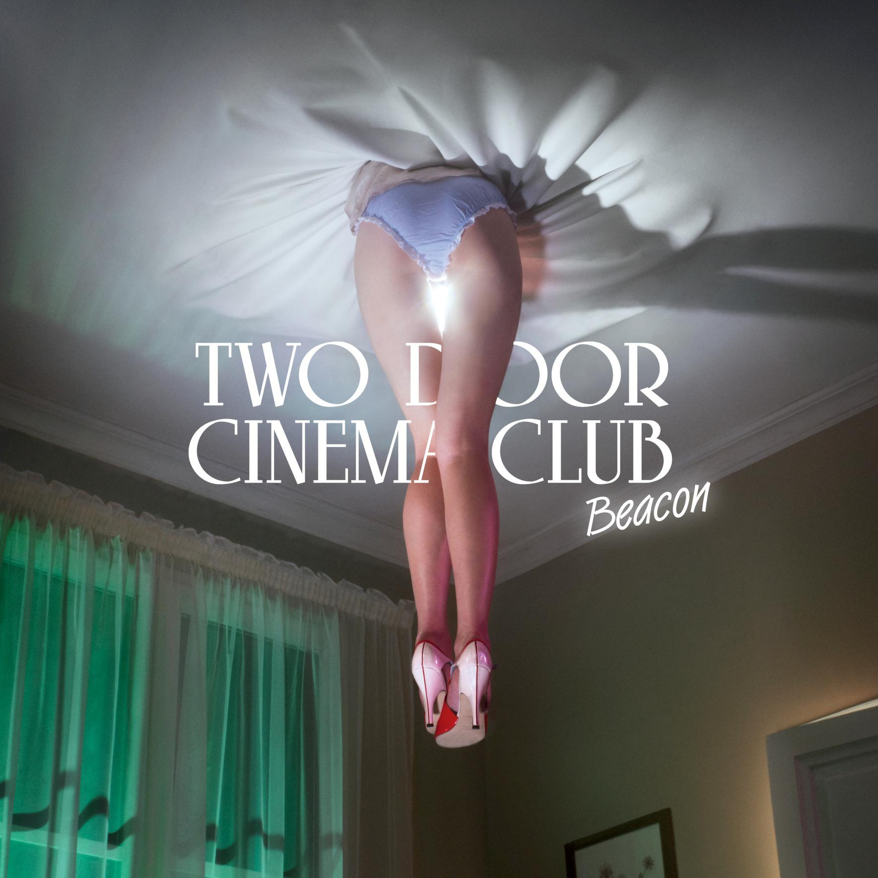 Two Door Cinema Club - Beacon [MULTI]