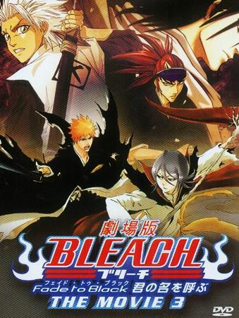 Bleach Film 3 : Fade to Black