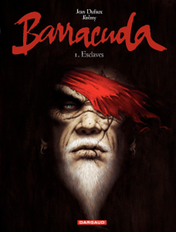 Barracuda - Tome 1 - Esclaves
