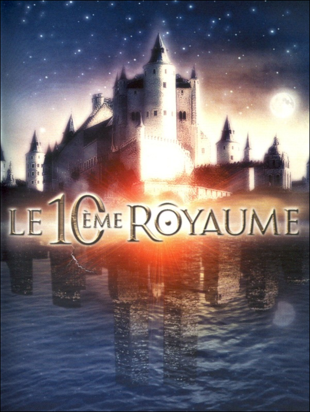 Le 10ème Royaume (The 10th Kingdom) – Saison 1