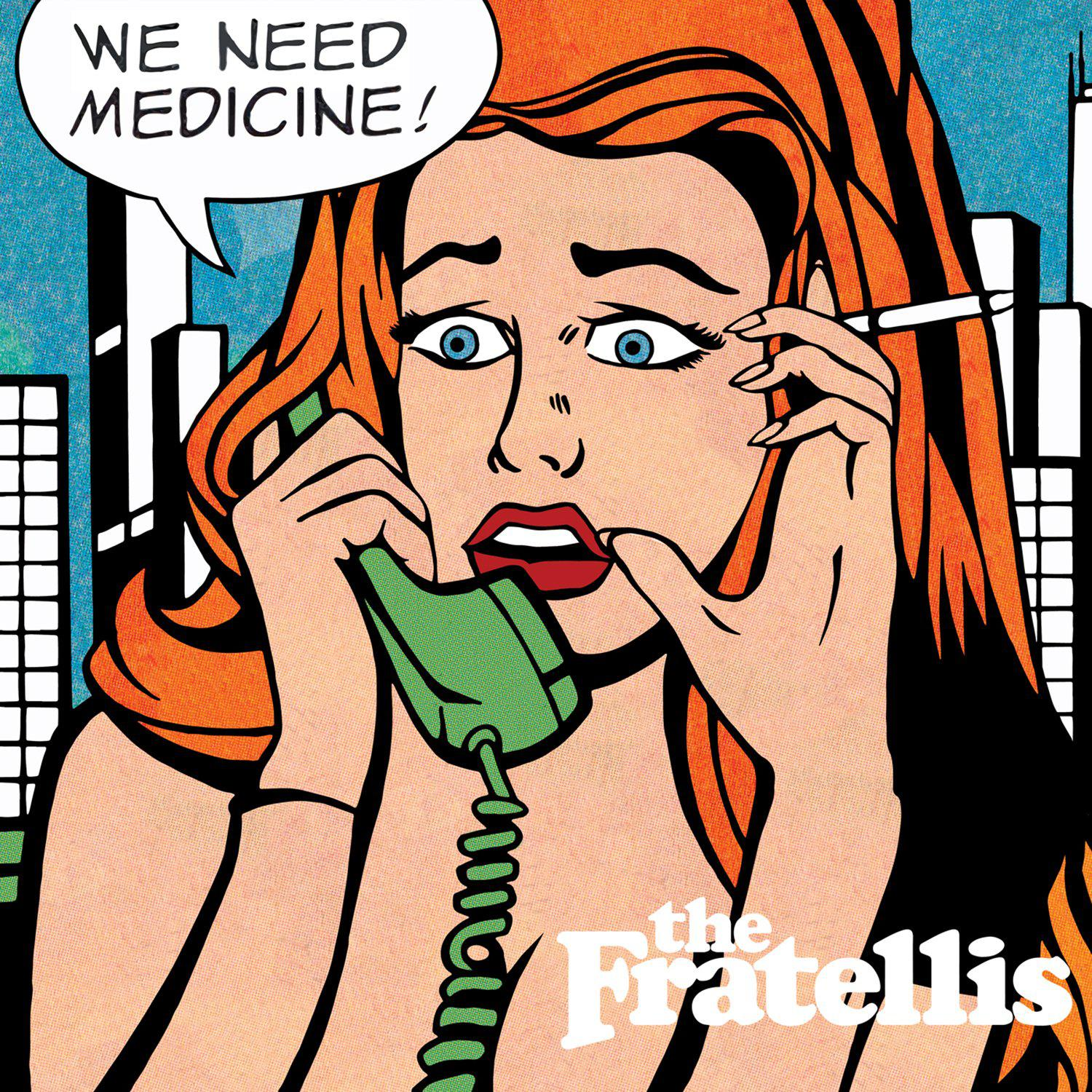 The Fratellis - We Need Medicine (2013) [MULTI]