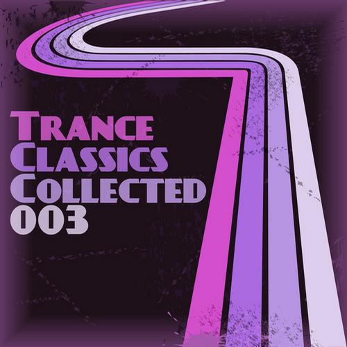 Trance Classics Collected 03 [MULTI]