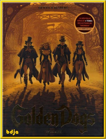 Golden Dogs Complet 4 tomes [BD][MULTI]