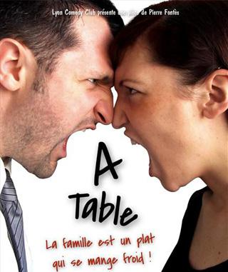 PIERRE FONTES – A TABLE !