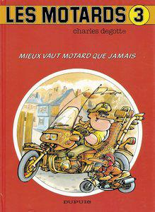 Les Motards [3 Tomes][Multi]