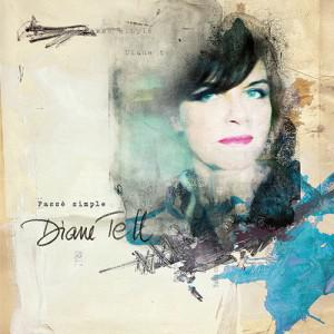 Diane Tell - Passé Simple (Deluxe Edition) (2013)