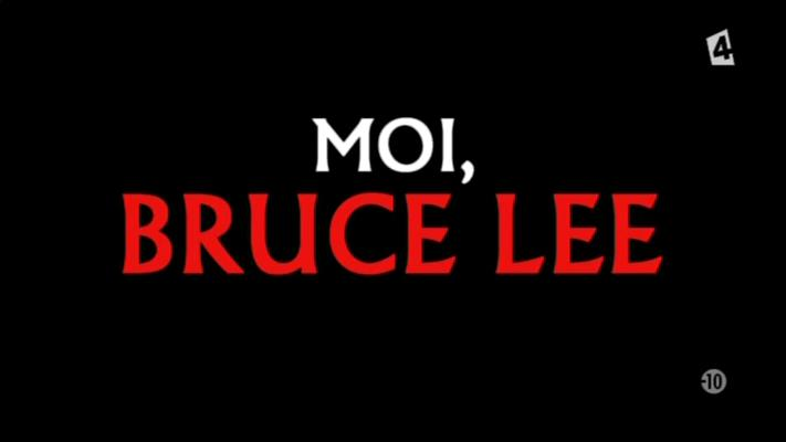 [Multi] Moi, Bruce Lee [FRENCH | WEBRIP]