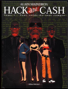 Hack and Cash tome 1