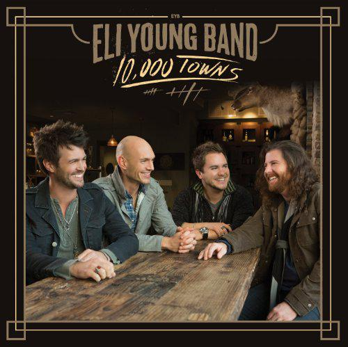 Eli Young Band - 10 000 Towns (2014)