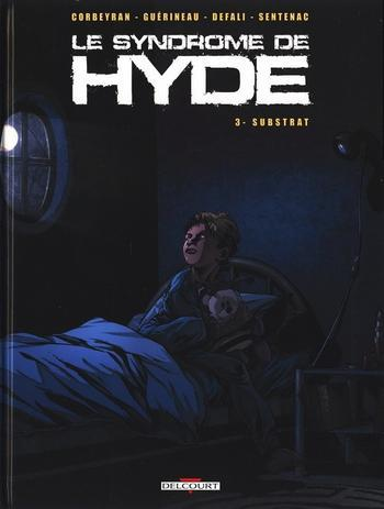 Le Syndrome de Hyde - Tome 3