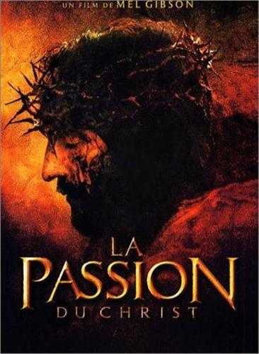 [MULTI] La Passion Du Christ [VOSTFR][DVDRIP]