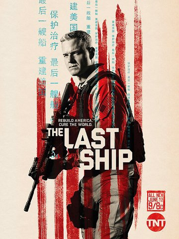 The Last Ship - Saison 4 [COMPLETE] [10/10] FRENCH | Qualité HD 720p