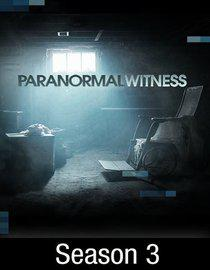 Chroniques Paranormales (Paranormal Witness) – Saison 3