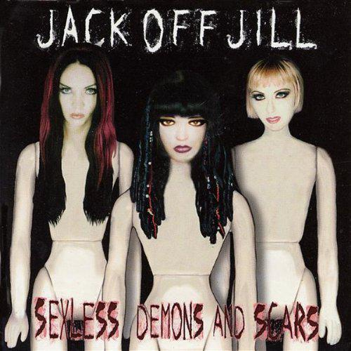 Jack Off Jill - Sexless Demons and Scars [MULTI]