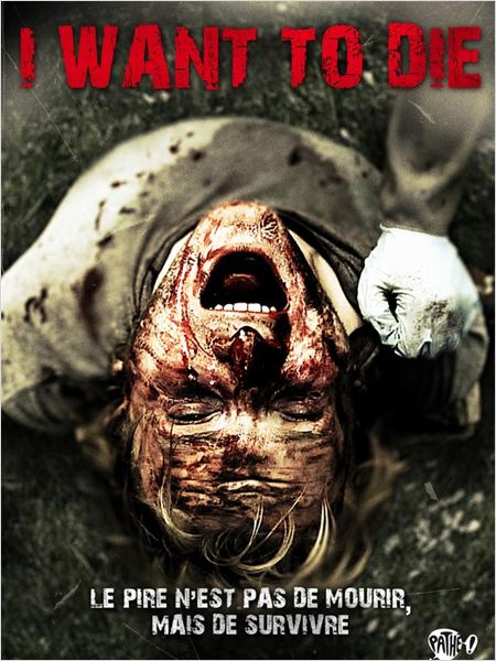 I Want to Die (AC3) [FRENCH] [DVDRIP] [MULTI]