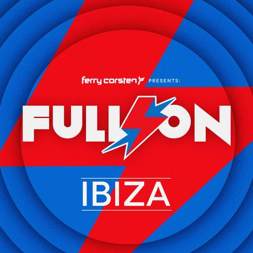 Full On Ibiza (Mixed By Ferry Corsten)