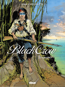 Black Crow - Tome 5 - Vengeance