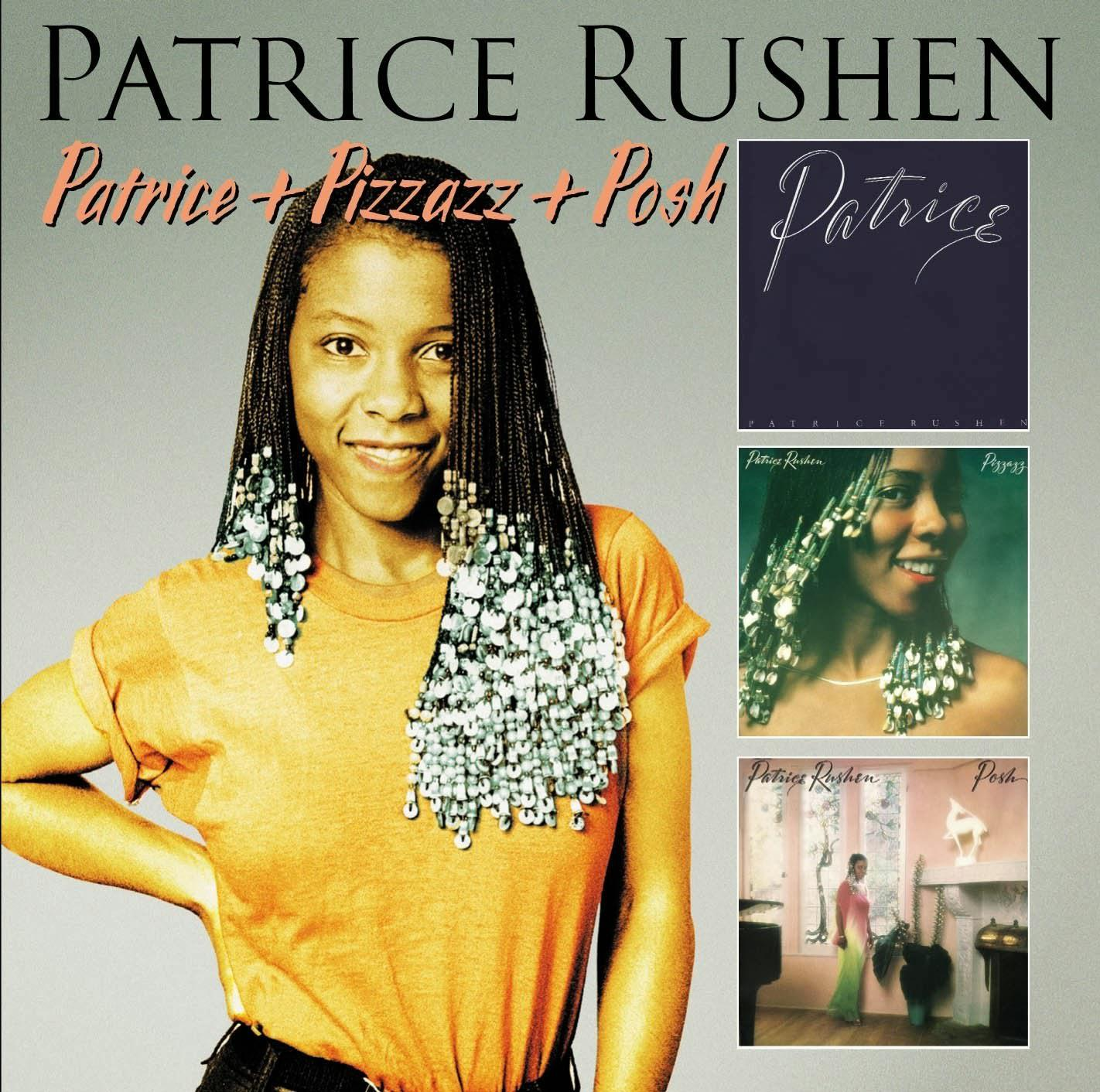 Patrice Rushen - Patrice and Pizzazz and Posh [MULTI]