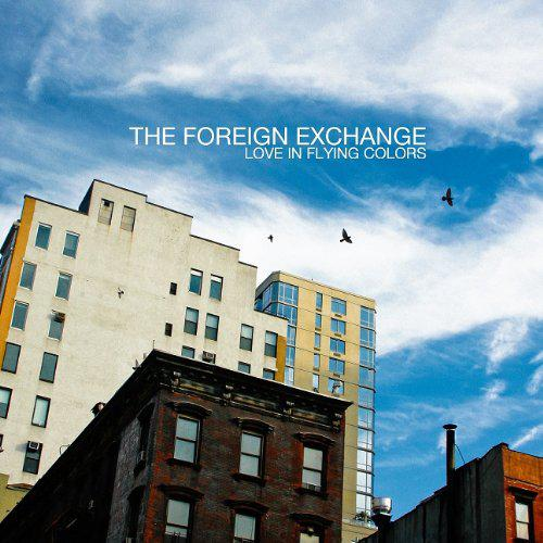 The Foreign Exchange - Love in Flying Colos (2013) [MULTI]