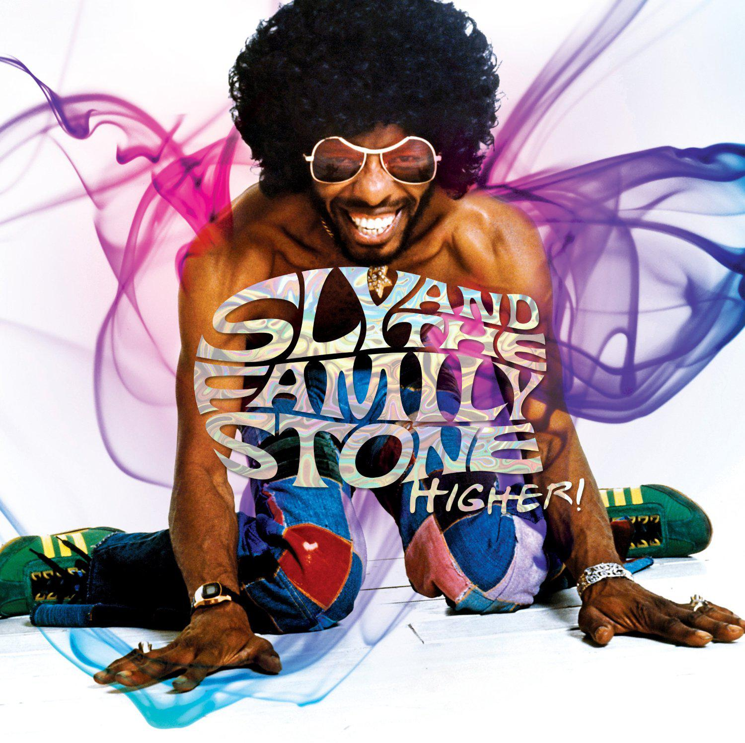 Sly & The Family Stone – Higher!