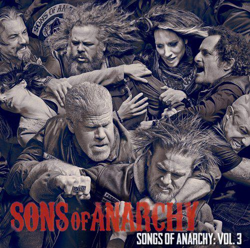 Sons Of Anarchy – Songs Of Anarchy Vol 3