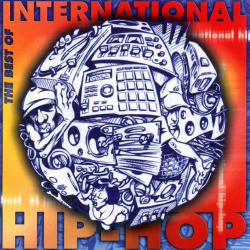 The Best Of International Hip-Hop