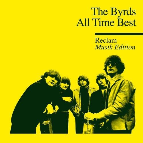 The Byrds - All Time Best (Reclam Edition)(2013) [MULTI]