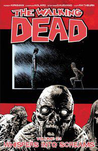 The Walking Dead, Tome 23 - Whispers Into Screams