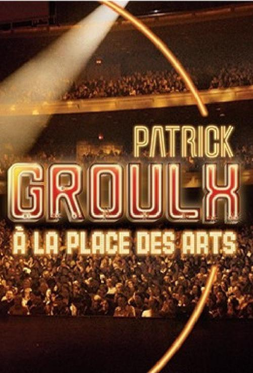 Patrick Groulx : À la place des art