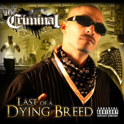 Mr. Criminal - Last Of A Dying Breed (2013) [MULTI]