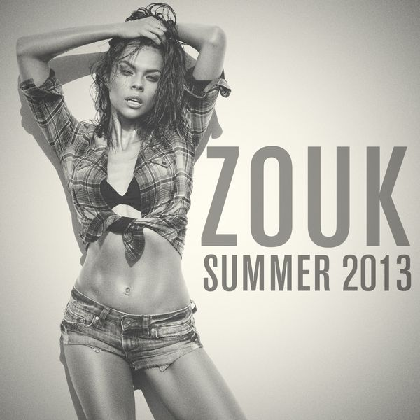 [Multi] Zouk Summer 2013