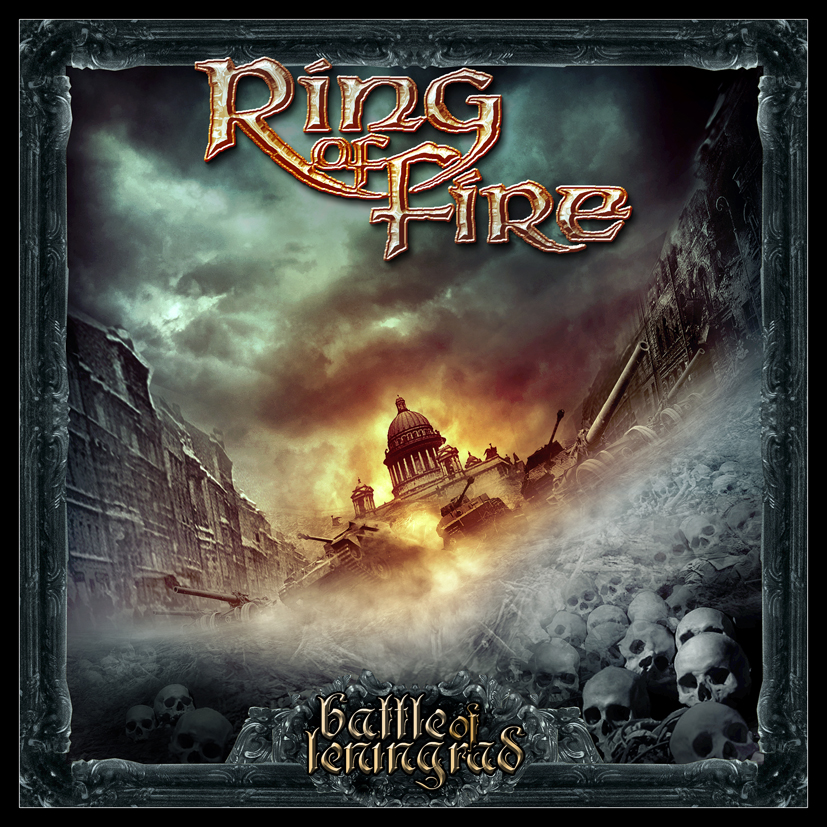 Ring Of Fire - Battle Of Leningrad (2014)