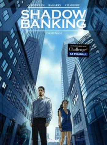 Shadow Banking - T02 - Engrenage