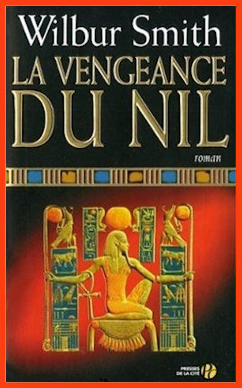 Wilbur Smith - La vengeance du Nil