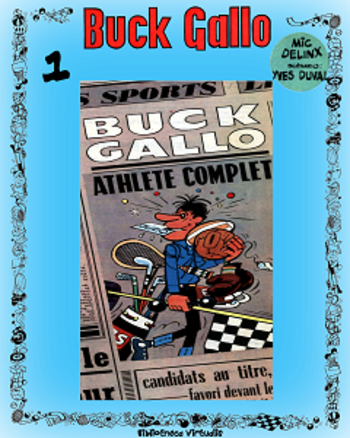Buck Gallo - Tome 1 - Buck Gallo Athlete Complet