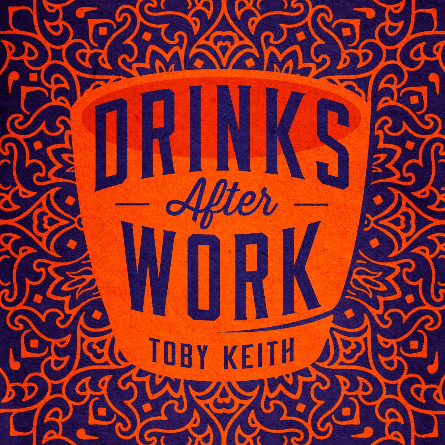 Toby Keith - Drinks After Work [MULTI]