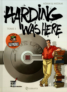 Harding Was Here - Tome 1
