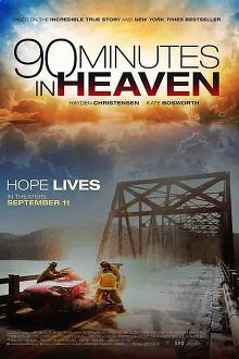 90 Minutes In Heaven streaming