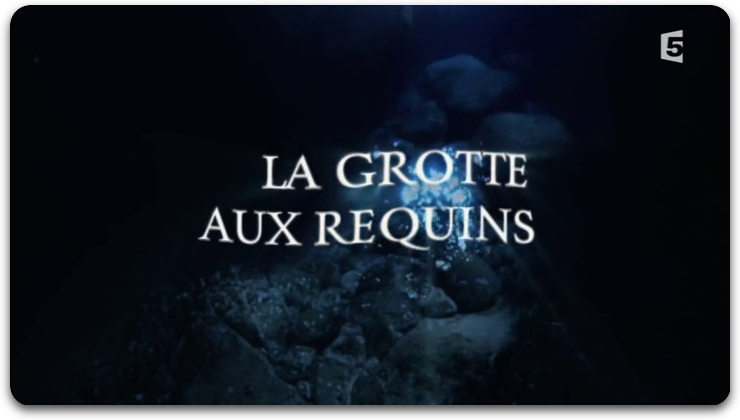 La Grotte Aux Requins [FRENCH | PDTV]