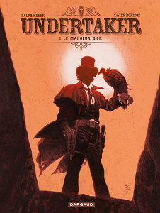 Undertaker [Tome 01] [BD]