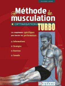 Méthode de Musculation - Optimisation Turbo [Multi]