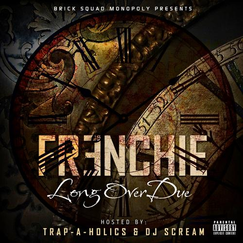 Long Overdue (Hosted By Trap-A-Holic & DJ Scream) (2013) [MULTI]