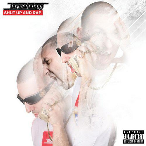 Termanology - Shut Up And Rap (2014)