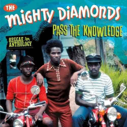 The Mighty Diamonds - Reggae Anthology Pass The Knowledge (2013) [MULTI]
