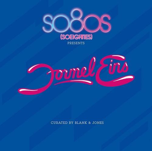 Blank and Jones Present So80s (Soeighties) Formel Eins [MULTI]